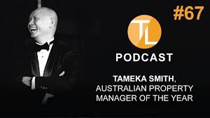 TL Podcast #67: Tameka Smith, Australian Property Manager of the Year -  YouTube
