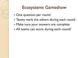 Ppt Ecosystems Gameshow Powerpoint Presentation Id 2489886