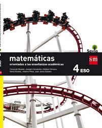 Matemáticas Orientadas A Las Enseñanzas Académicas : 4 ESO : Savia  (Spanish) Paperback U2013 May 1, 2016