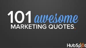 40 Awesome Marketing Quotes Interesting Marketing Quotes