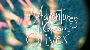 "The Adventures of Captain Oliver"" by Bryan and Claira McManus on Vimeo"