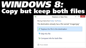 solved copy but keep both files windows 8 10