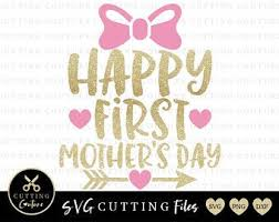 Cards designed for every age and taste let you personalize. 1st Mothers Day Svg Etsy