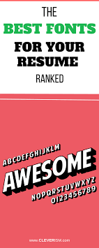 Fonts To Use For Resumes The Best Fonts For Your Resume Ranked Cleverism