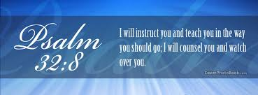 Psalms 32 8 I Will Instruct You Facebook Cover Religion