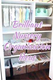 baby nursery closet that is organized brilliant nursery organization ideas
