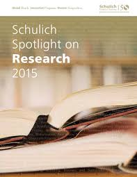 schulich spotlight on research 2018 by schulich of business issuu