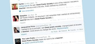 the real teachers inspired by dead poets society news twitter reaction to robin williams s death