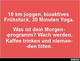 10 Km Joggen Bioaktives Frühstück 30 Minuten Yoga Lustige