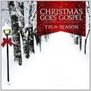 Christmas Goes Gospel: 'Tis the Season
