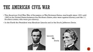 Jefferson Davis Vs Abraham Lincoln Chart 2 Economic And Social Differences