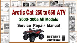 arctic cat utility atv service repair manual pdf 2000 2005 arctic cat utility atv service repair manual pdf