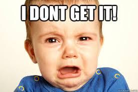 sad angry baby memes | quickmeme via Relatably.com