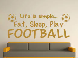 life is simple eat sleep play football quotes wall art sticker wall decals wallpaper text 3 sizes 40 colours in wall stickers from home garden on  on wall art quote stickers uk with life is simple eat sleep play football quotes wall art sticker wall
