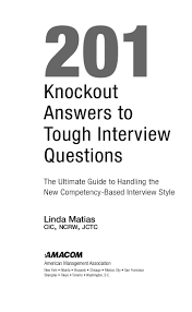 knockout answers to tough interview questions