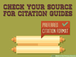 how to cite your sources how to cite primary sources with pictures wikihow