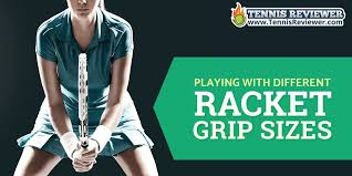 Tennis Racquet Grip Size Chart Playing With Different Grip Sizes Tennis Reviewer