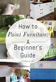 how to paint furniture a beginner s