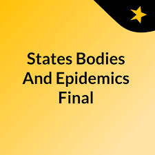 States Bodies And Epidemics Final