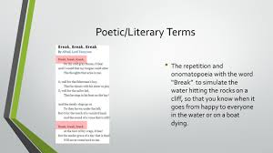"break break break by alfred lord tennyson ppt video online  9 poetic literary terms the repetition and onomatopoeia the word ""break"""