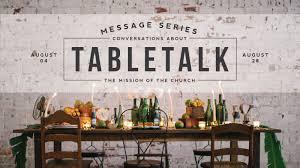 Design Mission Series Tabletalk Sermon Series Idea Church Graphic Design Church
