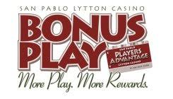 San Pablo Lytton Casino San Pablo Lytton Casino Bonus Play More Play More Rewards