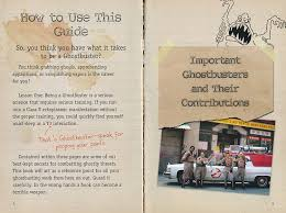 ghostbuster s handbook movie book review  is written and formatted as the pocket handbook of a new ghostbusters recruit the background of the pages look like yellow lined notebook paper
