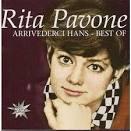 Arrivederci Hans: The Best of Rita Pavone album by Rita Pavone