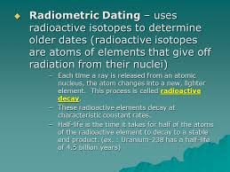 a geologist uses radiometric dating to identify