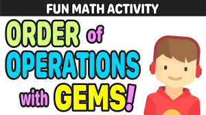 Why Gems Is The Best Way To Teach Order Of Operations