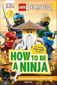 LEGO NINJAGO How To Be A Ninja by Rosie Peet - Penguin Books Australia