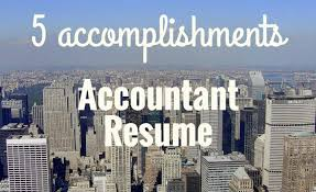 accomplishments to make your accountant resume stand out  5 accomplishments accountant resume