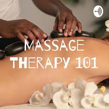Massage Therapy 101
