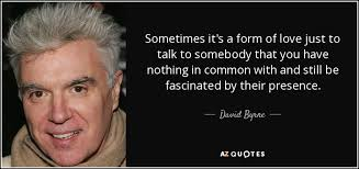 TOP 25 QUOTES BY DAVID BYRNE (of 193) | A-Z Quotes via Relatably.com