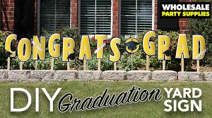 Diy Graduation Yard Sign Party Ideas Activities By Wholesale