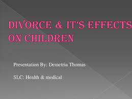 period demetria thomas divorce has effects on children