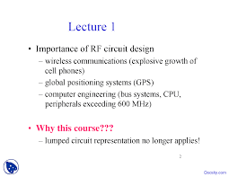 Rf And Microwave Circuit Design For Wireless Communications Importance Rf And Microwave Engineering Lecture Slides