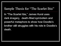 "thesis writing a practical formula for writing effective  3 sample thesis for ""the scarlet ibis"""