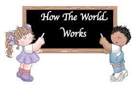 Resultado de imagen para how the world works