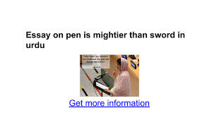 essay on pen is mightier than sword in urdu google docs