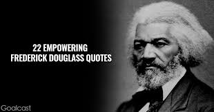 Frederick Douglass Quotes