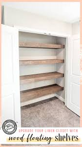 Linen Closet Design Plans Replace Your Ugly Wire Shelves With Wood Floating Shelves