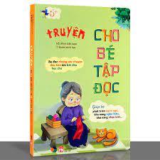 Truyện Kể Cho Bé Tập Đọc – THANH HÀ BOOKS