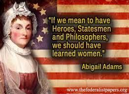 Abigail Adams Quotes Magnificent Abigail Adams Quote Learned Women