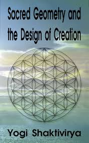 sacred geometry the design of creation