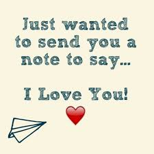 Just Wanted To Say I Love You Quotes Gorgeous Just To Say I Love You Quotes