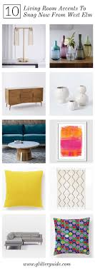 Living Room Furniture List 10 Living Room Accents To Snag Now From West Elm Glitter Guide