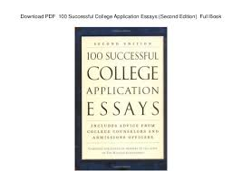 pdf successful college application essays second editi pdf 100 successful college application essays second edition full book