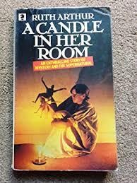 ruth arthur - ruth arthur - candle her room - AbeBooks