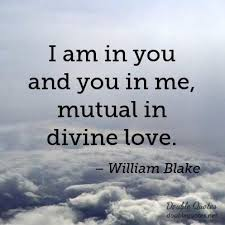 I Am In You And You In Me Mutual In Divine Love Romantic Quotes Enchanting Divine Love Quotes